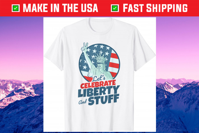 Sarcastic Statue of Liberty Apparel for Stoners July 4th Gift T-Shirt