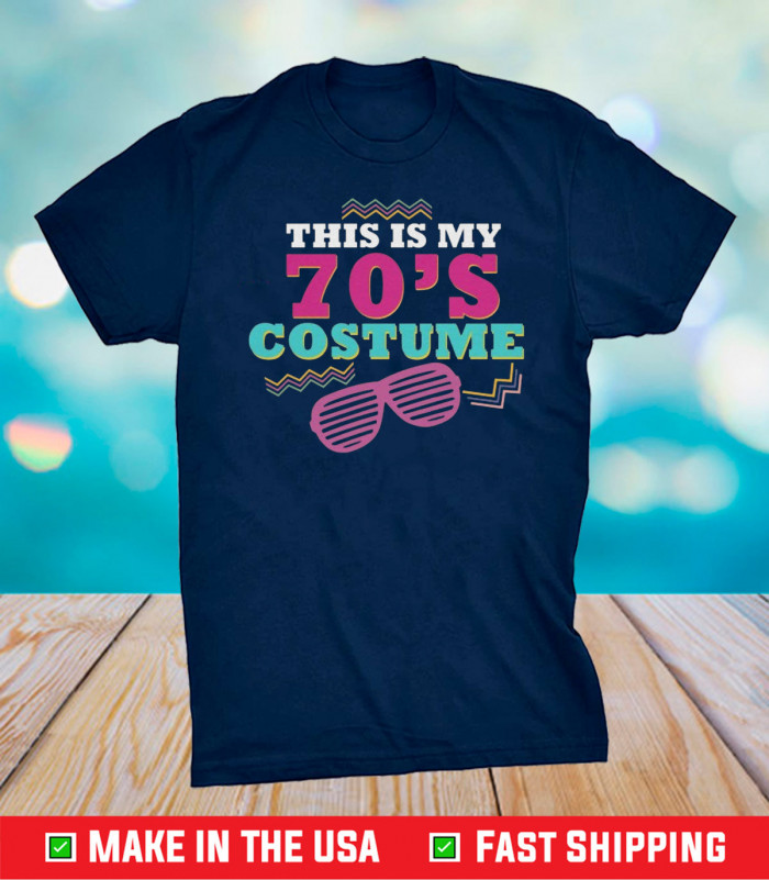 This Is My 70's Costume 70's Party Wear Outfit Unisex T-Shirt