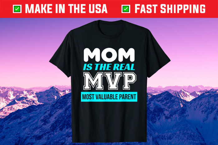 MVP Most Valuable Parent Mother's Day Us 2021 T-Shirt