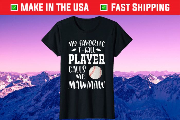 My Favorite Player Calls Me Mawmaw Family Mother's Day Unisex T-Shirt
