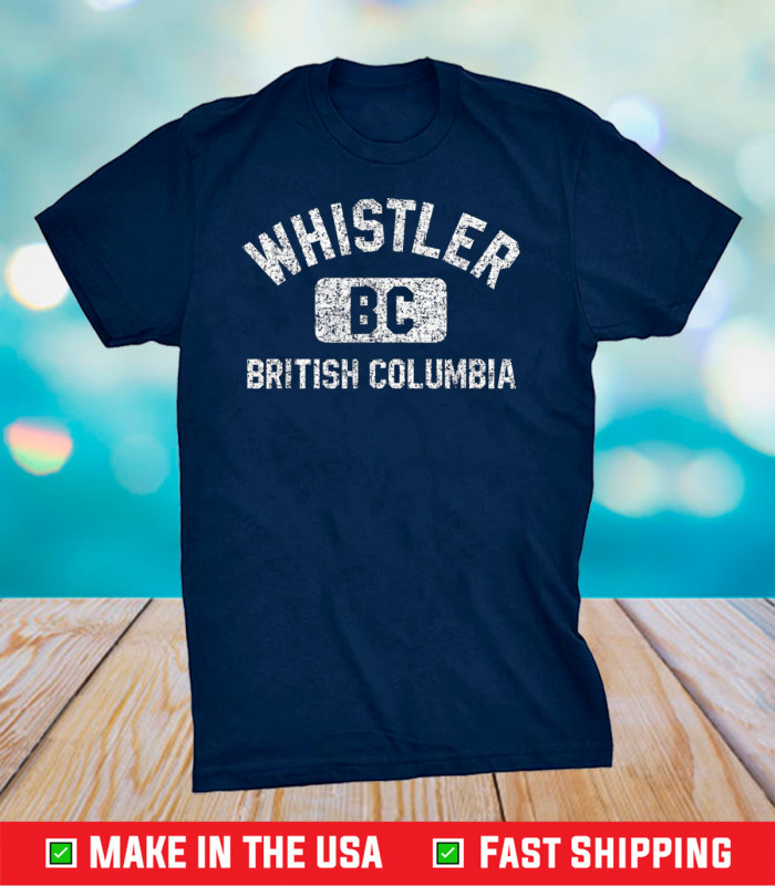 Whistler BC Canada Gym Style Distressed White Print Classic T-Shirt