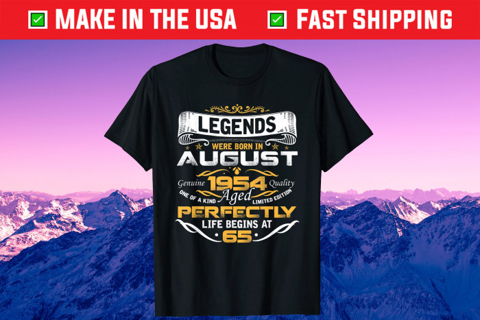 Awesome Legends Born In AUGUST 1954 65th Birthday Us 2021 T-Shirt