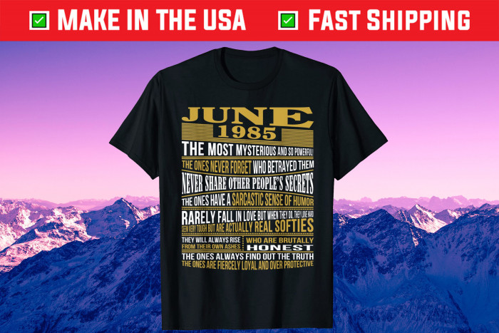 Born In June 1985 36 Years Old Birthday Us 2021 T-Shirt