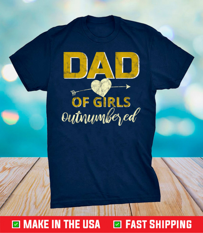 Dad Of Girl Outnumbered Unisex  T-Shirt