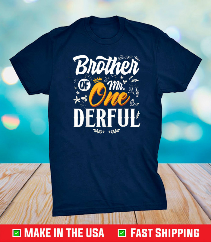 Brother of Mr Onederful 1st Birthday First One-Derful Classic T-Shirt